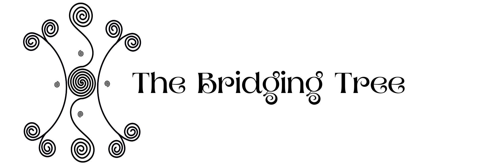 The Bridging Tree